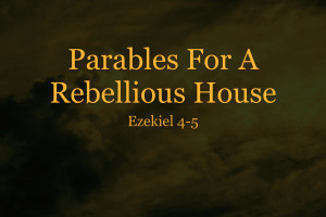 Parables For A Rebellious House.001